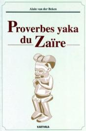 Proverbes yaka du Zaïre - Couverture - Format classique