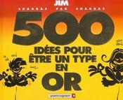 Jim t.14 ; 500 idées pour être un type en or - Intérieur - Format classique