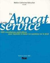 Un Avocat A Votre Service - Couverture - Format classique