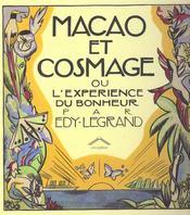 Macao et Cosmage ou l'expérience du bonheur par Edy-Legrand - Intérieur - Format classique