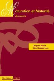Maturation Et Maturite Des Raisins - Intérieur - Format classique