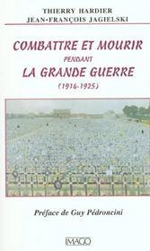 Combattre et mourir pendant la Grande Guerre, 1914-1925 - Intérieur - Format classique