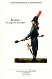 Relations De Sieges En Espagne - Couverture - Format classique