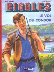 Biggles héritage t.2 ; le vol du condor - Intérieur - Format classique