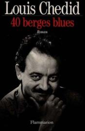 Vente  40 berges blues  - Louis Chedid