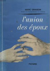 L'Union Des Epoux. - Couverture - Format classique