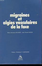 Migraines Et Algies Vasculaires De La Face - Couverture - Format classique