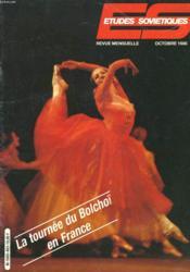 Etudes Sovietiques N°463, Octobre 1986. La Tournee Du Bolchoï En France. / Les Trois Revolte De Sofia Lyssenkova / Vie Politique Et Sociale / Vie Internationale / Urss-France / ... - Couverture - Format classique