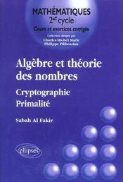 Algebre Et Theorie Des Nombres Cryptographie Primalite - Intérieur - Format classique