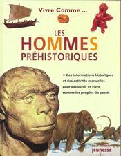 Vivre comme les hommes préhistoriques - Intérieur - Format classique