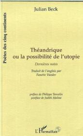 Theandrique Ou La Possibilite De L'Utopie Dernieres No - Couverture - Format classique