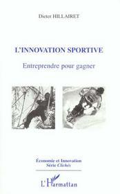 L'Innovation Sportive. Entreprendre Pour Gagner - Intérieur - Format classique