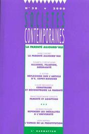 Societes Contemporaines N.38 ; La Parenté Aujourd'Hui - Intérieur - Format classique