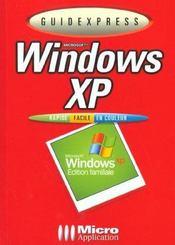 Guide Express Windows Xp - Intérieur - Format classique