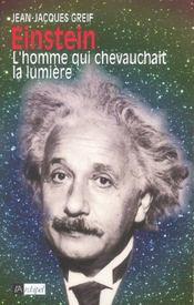 Einstein, L'Homme Qui Chevauchait La Lumiere - Intérieur - Format classique