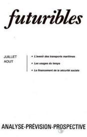 Futuribles N.79 Juillet Aout 1984 - Couverture - Format classique