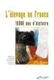 Elevage En France : 10 000 Ans D'Histoire (L') - Couverture - Format classique