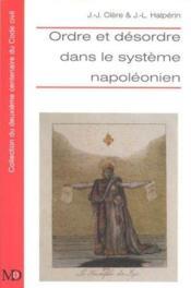 Ordre Et Desordre Dans Le Systeme Napoleonien - Couverture - Format classique