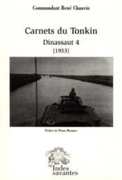 Carnets Du Tonkin Dinassaut 4 1953 - Couverture - Format classique