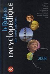 Le Robert Encyclopédique Des Noms Propres. Dictionnaire Illustré - Intérieur - Format classique