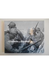 Le chemin des dames, 1914-1918 - Couverture - Format classique