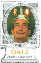 Dali Pensees Et Anecdotes - Couverture - Format classique