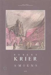 Robert Krier-Amiens - Couverture - Format classique