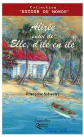 Alizée ; elle, d'île en île - Couverture - Format classique