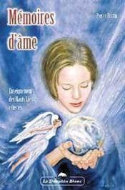 Memoires D'Ame - Enseignements Des Hauts Lieux Celestes - Couverture - Format classique