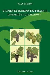 Vignes et raisins en france diversite et utilisations - Intérieur - Format classique