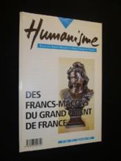 Humanisme : des francs-maçons du Grand Orient de France - Couverture - Format classique