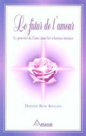 Futur De L'Amour - Pouvoir De L'Ame - Intérieur - Format classique