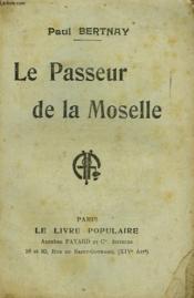 Le Passeur De La Moselle. Collection Le Livre Populaire N° 94. - Couverture - Format classique