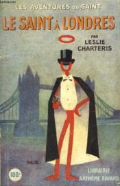 Le Saint A Londres. Les Aventures Du Saint N° 7. - Couverture - Format classique