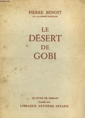 Le Desert De Gobi. Le Livre De Demain N° 6. - Couverture - Format classique
