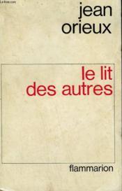 Le Lit Des Autres. - Couverture - Format classique