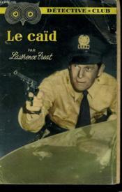 Le Caïd. Collection Detective Club N° 97 - Couverture - Format classique