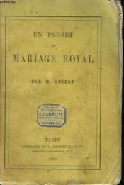 Un Projet De Mariage Royal - Couverture - Format classique