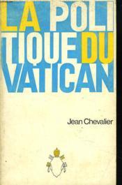 La Politique Du Vatican - Couverture - Format classique