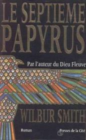 Vente  Le septieme papyrus  - Wilbur Smith