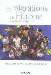 Les migrations en europe ; les réalités du présent, les défis du futur - Intérieur - Format classique