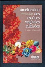 Amélioration des espèces végétales cultivées ; objectifs et criterès de sélection - Couverture - Format classique