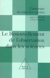 Le renouvellement de l'observation dans les sciences - Intérieur - Format classique