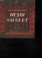Henri Sauguet (1901-1989) - Un Academicien Autodidacte - Couverture - Format classique