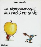 La Biotechnologie - Couverture - Format classique