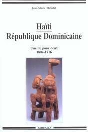 Haiti republique dominicaine-une ile pour deux (1804-1916) - Intérieur - Format classique