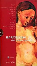 Barcelone Des Avant-Gardes - Intérieur - Format classique