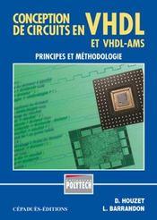 Conception de circuits en vhdl et vhdl- ams ; principes et methodologie - Intérieur - Format classique