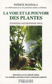 La voie et le pouvoir des plantes - Intérieur - Format classique