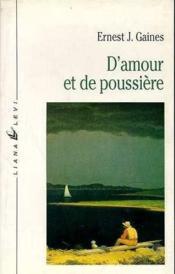 D'Amour Et De Poussiere Pic30 - Couverture - Format classique